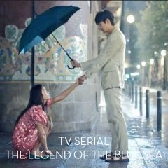 TV SERIAL THE LEGEND OF THE BLUE SEA